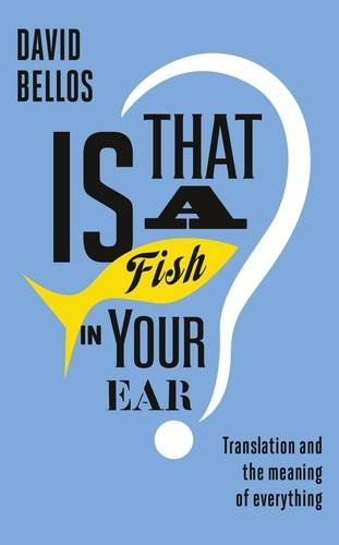 Is That A Fish In Your Ear Words And Peace