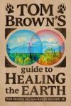 Guide to Healing the Earth