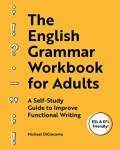 The English Grammar Workbook for Adult